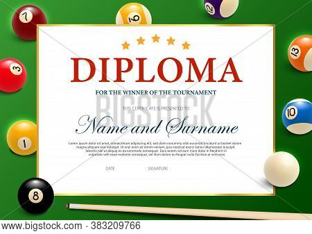 Diploma For The Winner Of Billiard Tournament, Certificate Vector Template With Cue And Balls On Gre