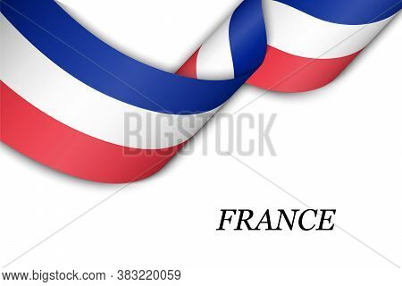 Waving Ribbon Or Banner With Flag Of France