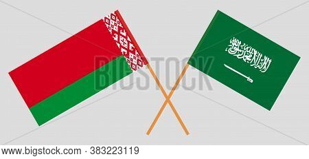 Crossed Flags Of Belarus And The Kingdom Of Saudi Arabia. Official Colors. Correct Proportion. Vecto