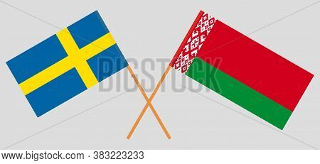 Crossed Flags Of Belarus And Sweden. Official Colors. Correct Proportion. Vector Illustration