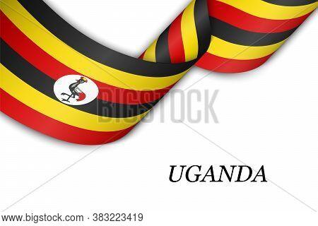 Waving Ribbon Or Banner With Flag Of Uganda.