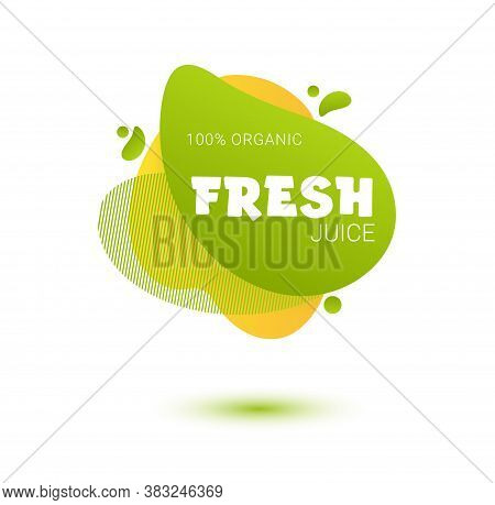 Fresh Juice Tag. Bright Splash Shiny Stickers, Organic Emblems, Tags And Labels. For Badges Of Fresh