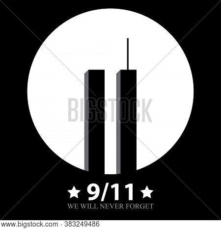 Patriot Day Usa.we Will Never Forget.11 September