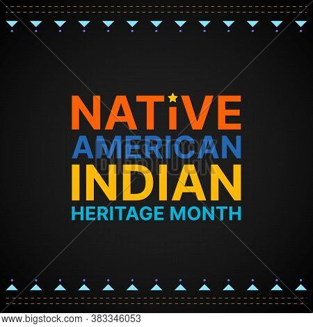 Native American Indian Heritage Month - November - Square Banner With Colorful Text On Dark Backgrou