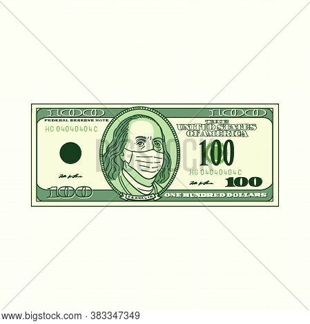 Hundred Dollars Bill With Face Mask On. A Cartoon Vector Illustration Of 100 Dollar Bank Money For C