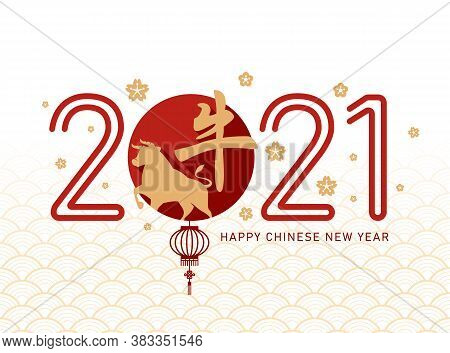 Happy Chinese New Year Banner  - Red 2021 Number Of Year With Gold Ox Zodiac In Red Circle Zero Numb