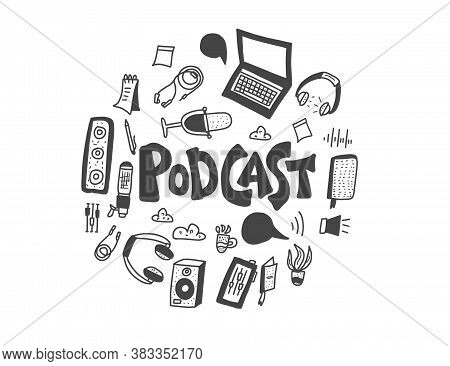 Podcast Round Emblem With Handwritten Lettering And Decoration. Text And Podcasting Symbols Isolated