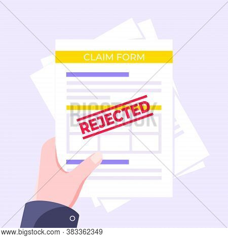 Hand Holds Rejected Claim Or Credit Loan Form On It, Paper Sheets And Rejected Stamp Flat Style Desi