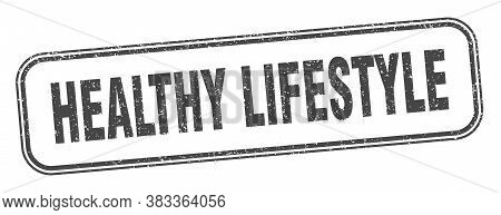 Healthy Lifestyle Stamp. Healthy Lifestyle Square Grunge Sign. Label