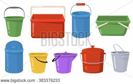 Steel And Plastic Buckets Flat Illustration Set. Cartoon Metal Containers And Pails For Water Or Tra