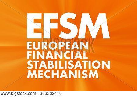 Efsm - European Financial Stabilisation Mechanism Acronym, Business Concept Background