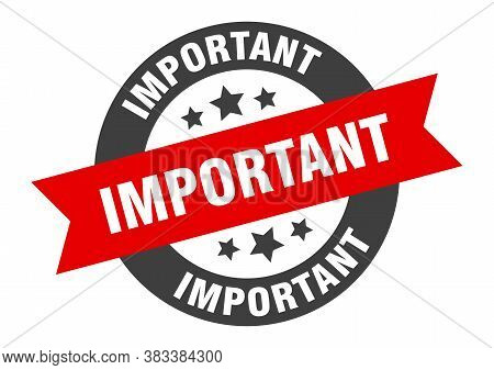 Important Sign. Important Black-red Round Ribbon Sticker