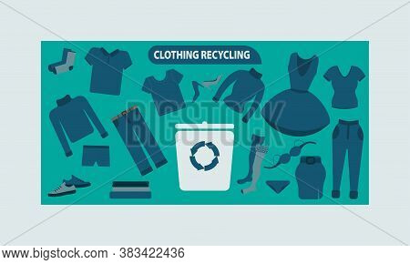 Recycling Clothing. Secondary Processing Of Clothing. A Set Of Clothes For The Trash. Marketing Camp