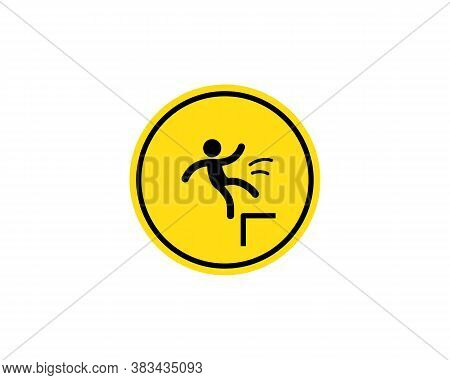 Caution, Possible Fall From Height. Attention Is Dangerous. Warning Sign. Security Measures. Yellow