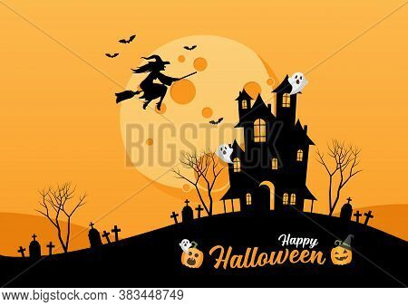 Happy Halloween Lettering For Party Invitation Card. Haunted House. Witch Flying Over The Moon. Vect
