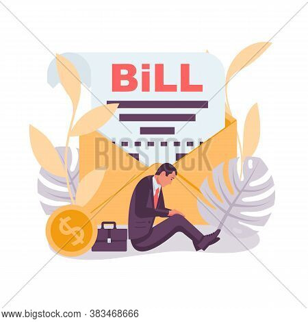 Bill Landing Page. Sad Businessman Sits With An Invoice In An Envelope. Vector Illustration Flat Des