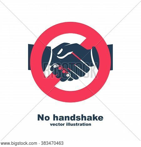 Black Pictogram Do Not Contact. Silhouette Icon No Handshake. Red Prohibition Sign. Precautions And