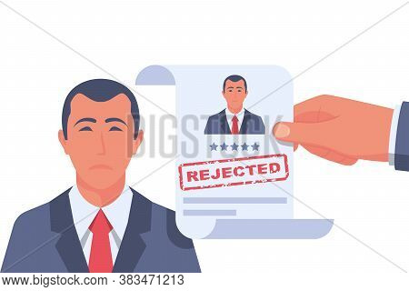 Reject Resume. Head Hunter Holds A Stamped Candidate Document Rejecting A Job Application. Sad Busin