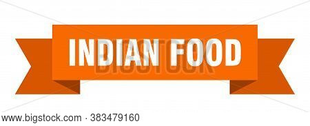Indian Food Ribbon. Indian Food Paper Band Banner Sign