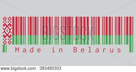 Barcode Set The Color Of Belarus Flag, Red Over Green Color With A Red Ornamental Pattern On Grey Ba