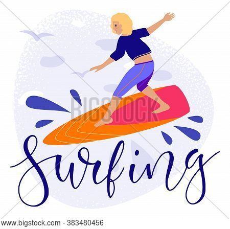 Cartoon Man On Surfing Board And Lettering Surfing. Vector Illustration In Flat Style, Summertime Te