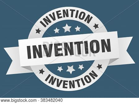 Invention Round Ribbon Isolated Label. Invention Sign