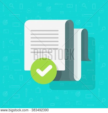 Document Agreement And Verified Check Mark Vector, Text File Approved Checkmark Tick Flat Cartoon, C