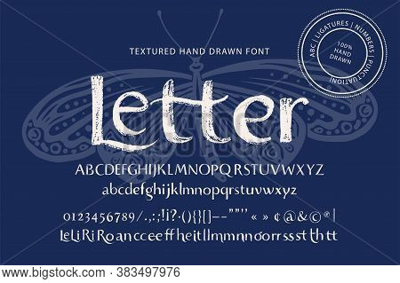 Handwritten Font. Typography Creative Alphabet With Ligature Letters. Modern Lettering Abc Set For T