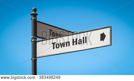 Street Sign The Direction Way To Town Hall