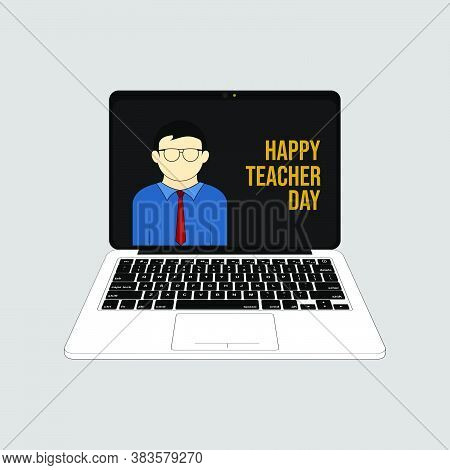 Happy Teacher Day Design In Laptop Video Teleconference Design When Celebrate On 5 October