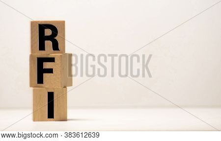 Word Rfi Abbreviation Of Request For Information On Wood Background