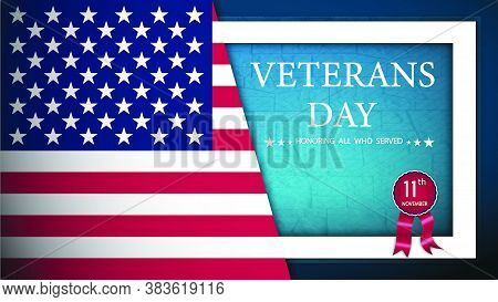 Happy Veterans Day Web Banner With American Flag And Memorial Wall In Background. American Flag Flut