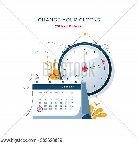 Daylight Saving Time Ends Concept. Calendar With Marked Date, Text Change Your Clocks. The Hand Of T