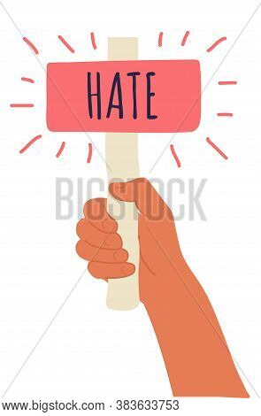 Cartoon Vector Illustration Of Hate Banner In Human Hand On White Background. Test Question. Choice