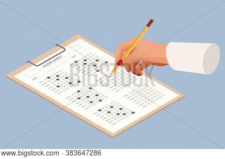 The Student Filling Out Answers To Exam Test Answer Sheet With A Pencil. Education Concept. Isometri