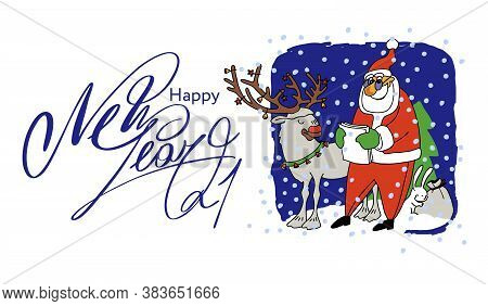 Happy New Year 2021. Santa Claus And Reindeer. Santa Claus Reads A Letter . Christmas Vector Illustr