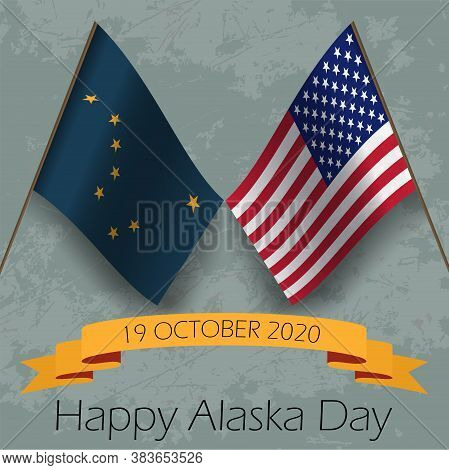 Flag Of Alaska. United States Of America. Happy Alaska Day Ribbon 19 October 2020