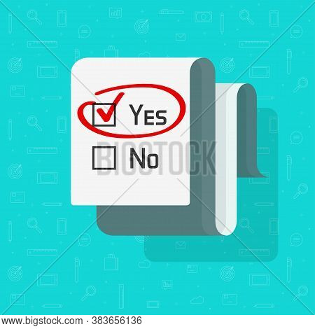 Poll Survey Form Document Vector With Yes Selected Choice Check Mark Checkbox, Concept Of Test Exam
