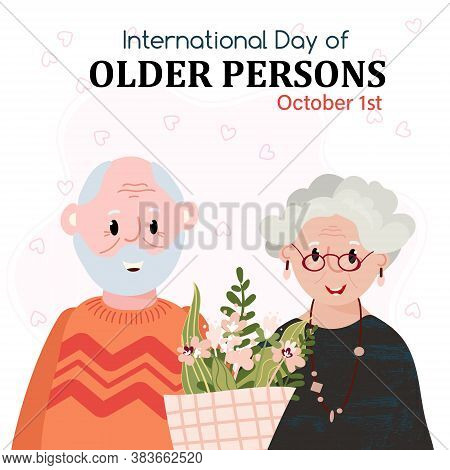 International Day Of Older Persons. Greeting Card With Old People. Senior Happy Couple. Grandparents