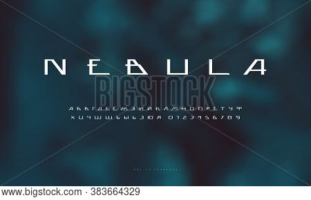 Cyrillic Sans Serif Futuristic Space Font On Blurred Background. Letters And Numbers For Sci-fi, Mil