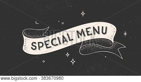 Special Menu. Vintage Ribbon With Text Special Menu. Black White Vintage Banner With Ribbon, Graphic