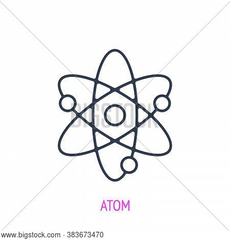 Atom With Nucleus And Electrons. Outline Icon. Vector Illustration. Symbols Of Scientific Research,