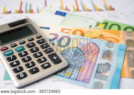 Euro Banknotes With Calculator, Banking Account, Investment Analytic Research Data Economy, Trading,