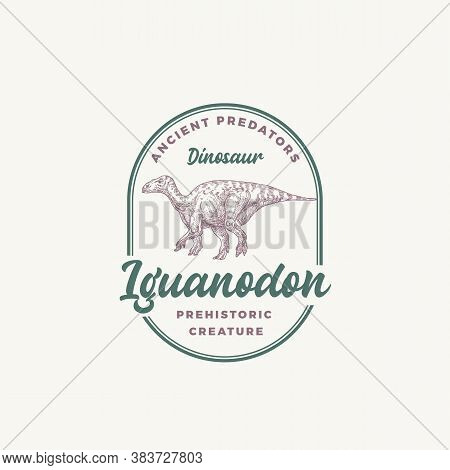 Prehistoric Creature Dinosaur Abstract Sign, Symbol Or Logo Template. Hand Drawn Iguanodon Reptile W