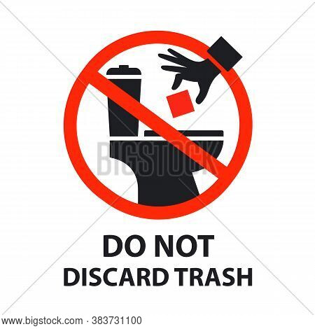 Sticker Is Forbidden To Throw Garbage Into The Toilet. Clogged Toilet. Flat Vector Illustration Isol