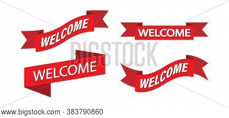 Set Of Red Ribbon With Welcome Sign For Banner, Sticker And Label. Vector Template For A Welcome Ban