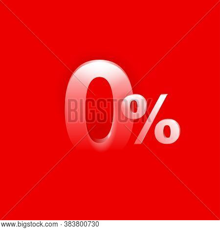 0 - Zero Percents Commission Banner For Credit Company Offers - Zero Digit Appearing On Red Backgrou
