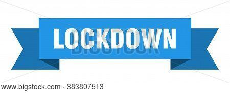 Lockdown Ribbon. Lockdown Isolated Band Sign. Banner