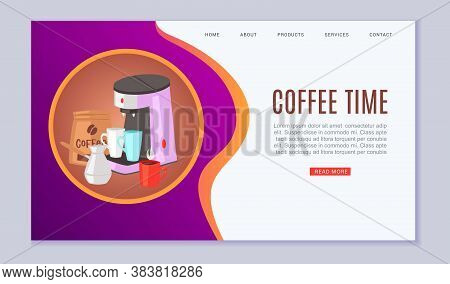 Coffee Time Vector Illustration. Cartoon Flat Web Banner Design With Cup Of Hot Fresh Drink Beverage