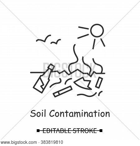 Soil Pollution Icon. Burried Toxic Plastic Contaminating Ground Line Pictogram. Concept Of Land Degr